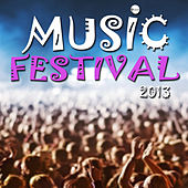 Play & Download Music Festival 2013 by Various Artists | Napster