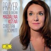 Play & Download Prayer - Voice & Organ by Magdalena Kozená | Napster