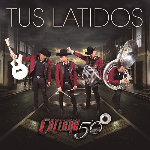 Play & Download Tus Latidos by Calibre 50 | Napster