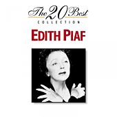 The 20 Best Collection: Edith Piaf by Edith Piaf