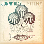 Play & Download Let It Fly by Jonny Diaz | Napster