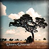 Play & Download Sails Set, Armada by Dream On Dreamer | Napster