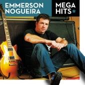 Mega Hits - Emmerson Nogueira by Emmerson Nogueira