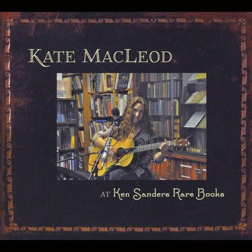 At Ken Sanders Rare Books by Kate MacLeod