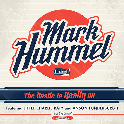 Play & Download The Hustle Is Really On by Mark Hummel | Napster