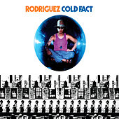 Play & Download Cold Fact by Rodriguez | Napster