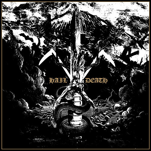 Hail Death (Deluxe Version) by Black Anvil