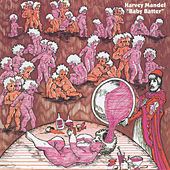 Play & Download Baby Batter by Harvey Mandel | Napster