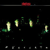 Play & Download Evacuate by Chelsea | Napster