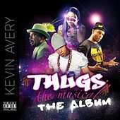 Thugs, the Musical! the Album by Various Artists
