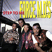 Step To Me by Force M.D.'s