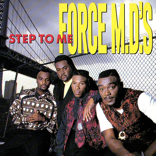 Play & Download Step To Me by Force M.D.'s | Napster