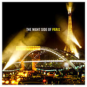 Play & Download The Night Side of Paris by Various Artists | Napster