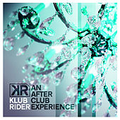 Play & Download An After-Club Experience by Klub Rider | Napster