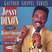 Play & Download Sings Homecoming Classics by Jessy Dixon | Napster
