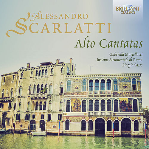 Play & Download A. Scarlatti: Alto Cantatas by Various Artists | Napster