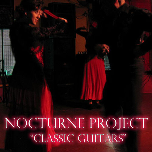 Classic Guitars by Nocturne Project