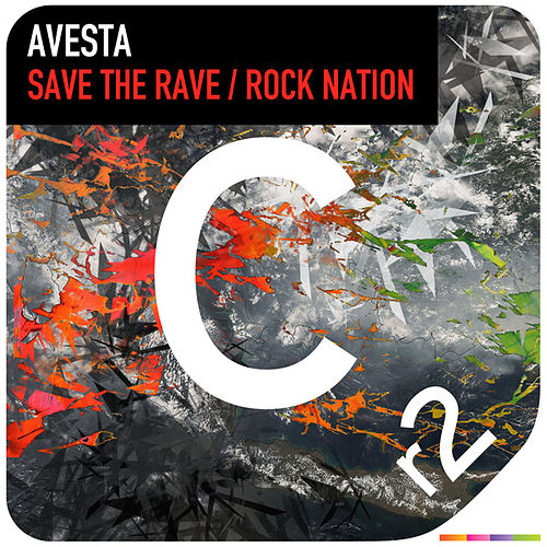 Play & Download Save the Rave/Rock Nation by Avesta | Napster