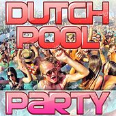 Dutch Pool Party by Various Artists
