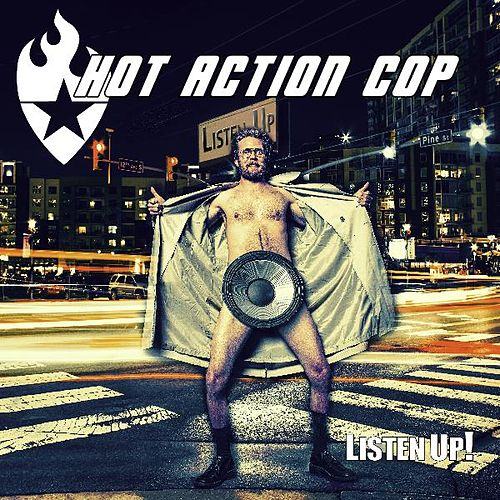 Listen Up von Hot Action Cop