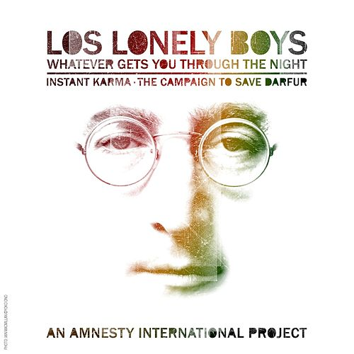 Play & Download Whatever Gets You Thru The Night by Los Lonely Boys | Napster