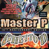 Play & Download Ghetto D 10th Anniversary by Master P | Napster