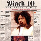 Play & Download The Paper Route by Mack 10 | Napster