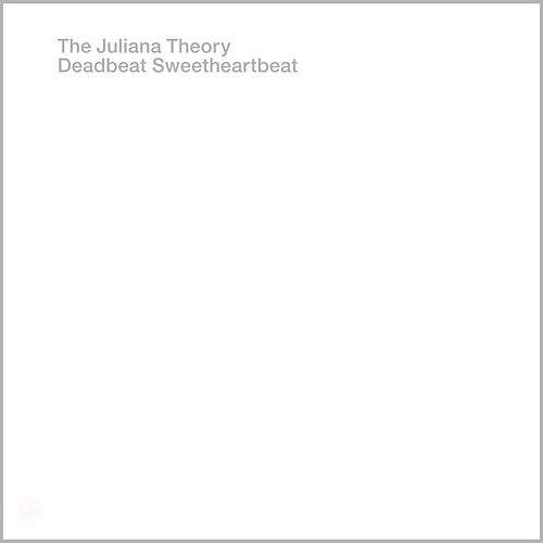 Play & Download Deadbeat Sweetheartbeat by The Juliana Theory | Napster