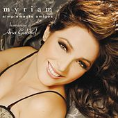 Play & Download Simplemente Amigos by Myriam | Napster