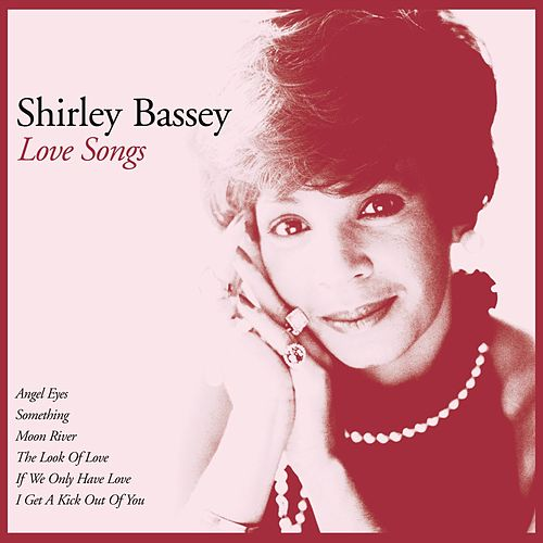 Love Songs de Shirley Bassey