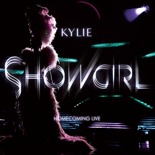 Play & Download Showgirl Homecoming Live by Kylie Minogue | Napster