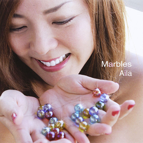 Play & Download Marbles by Aila | Napster
