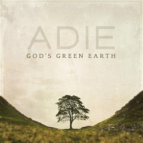 God's Green Earth by Adie