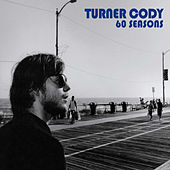 Play & Download 60 Seasons by Turner Cody | Napster