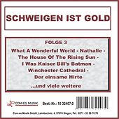 Play & Download Schweigen ist Gold, Folge 3 by Various Artists | Napster