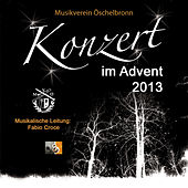 Play & Download Konzert im Advent 2013 by Musikverein Öschelbronn | Napster