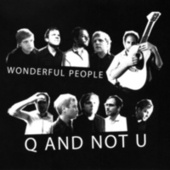 Play & Download Wonderful People Remix EP by Q and Not U | Napster