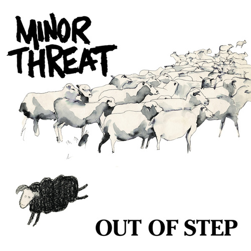 Out of Step von Minor Threat
