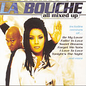 All Mixed Up by La Bouche
