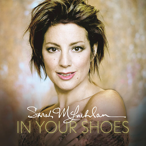 Play & Download In Your Shoes by Sarah McLachlan | Napster