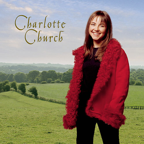 Play & Download Charlotte Church by Charlotte Church | Napster