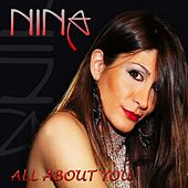Play & Download All About You by Nina | Napster