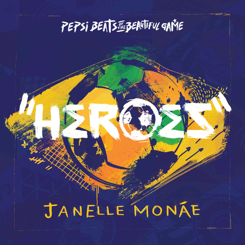 Play & Download Heroes by Janelle Monae | Napster
