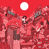 Play & Download Young & Sick by Young & Sick | Napster