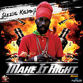 Make It Right (Remix) - Single by Sizzla