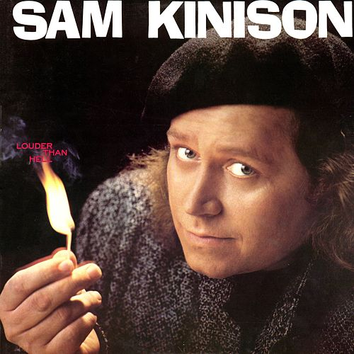 Louder Than Hell by Sam Kinison