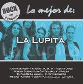 Play & Download Rock En Espanol: Lo Mejor De La Lupita by La Lupita | Napster