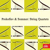 Play & Download Prokofiev & Sommer: String Quartets by Various Artists | Napster