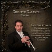 Play & Download Antonio Vivaldi: L' Estro Armonico: Concerto No. 8 in A Minor for 4 Trumpets, Organ, Harpsichord and Timpani, Op. 3, RV 522: I. Allegro by Giuseppe Galante | Napster