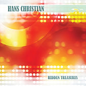 Play & Download Hidden Treasures by Hans Christian | Napster